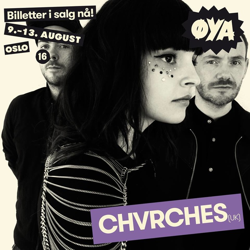 CHVRCHES to Play Øya Festival Next Summer