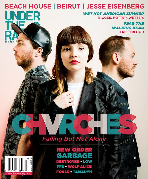 CHVRCHES Cover Story for Under the Radar Magazine