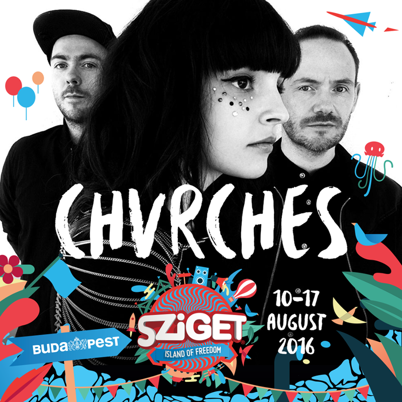 CHVRCHES Are Headed to Sziget Festival Next August