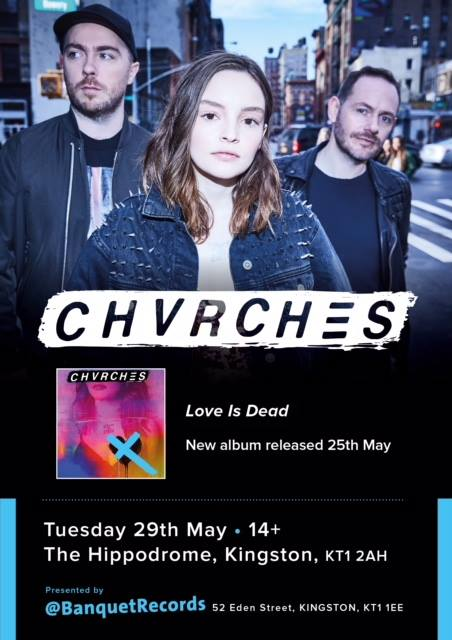 CHVRCHES Are Playing a Special Show at The Hippodrome in Kingston Next Tuesday